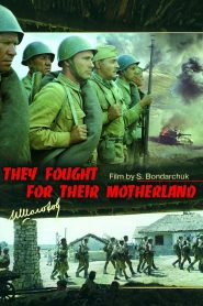They Fought for Their Motherland 1975
