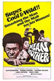 Mean Mother 1974