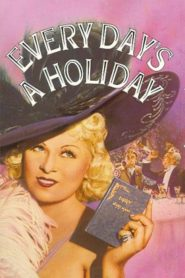 Every Day's a Holiday 1937