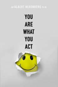 You Are What You Act 2018