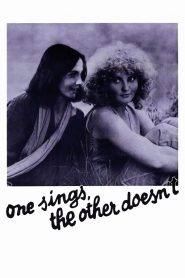 One Sings, the Other Doesn't 1977