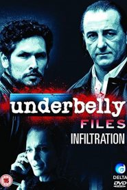 Underbelly Files: Infiltration 2011
