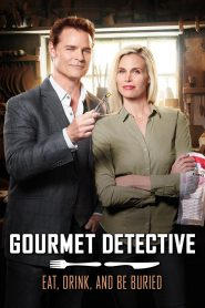 Gourmet Detective: Eat, Drink and Be Buried 2017