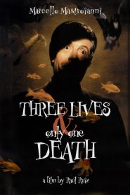 Three Lives and Only One Death 1996