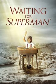 """Waiting for """"Superman"""" 2010"""