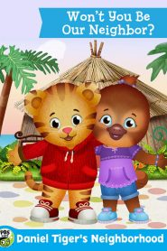 The Daniel Tiger Movie: Won't You Be Our Neighbor? 2018